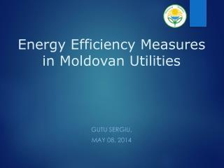 Energy Efficiency Measures in Moldovan Utilities
