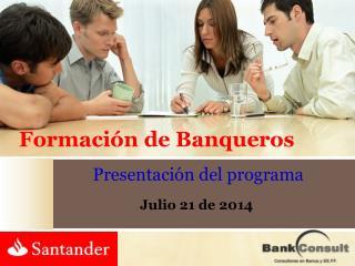 Formaci�n de Banqueros