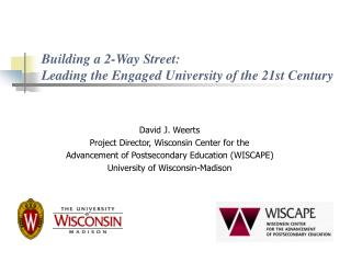 Building a 2-Way Street:   Leading the Engaged University of the 21st Century