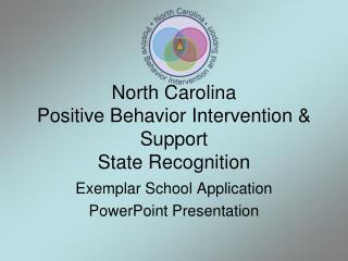 North Carolina  Positive Behavior Intervention & Support State Recognition
