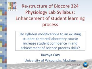 Re-structure of  Biocore  324 Physiology Lab Syllabus:  E nhancement  of student learning process