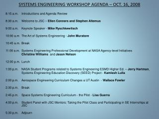 SYSTEMS ENGINEERING WORKSHOP AGENDA   OCT. 16, 2008
