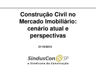 Construção Civil no Mercado Imobiliário: cenário atual e perspectivas