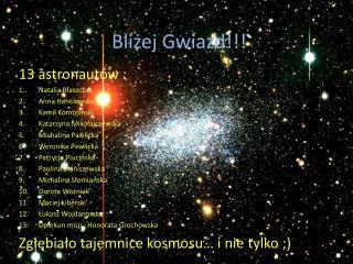 Bliżej Gwiazd!!!