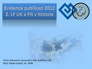 Evidence publikací 2012 2. LF UK a FN v Motole