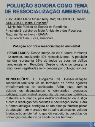 POLUIÇÃO SONORA COMO TEMA DE RESSOCIALIZAÇÃO AMBIENTAL