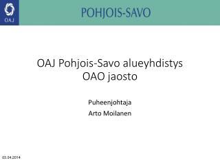 OAJ Pohjois-Savo alueyhdistys OAO jaosto