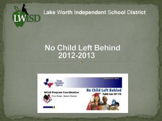No Child Left Behind 2012-2013
