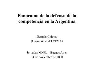 Panorama de la defensa de la competencia en la Argentina