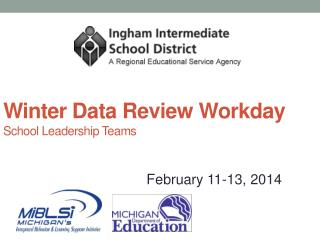 Winter Data Review Workday School Leadership Teams