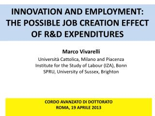 INNOVATION AND EMPLOYMENT: THE POSSIBLE JOB CREATION EFFECT OF  R&D  EXPENDITURES