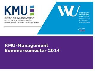 KMU-Management Sommersemester 2014