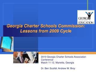 Georgia Charter Schools Commission: Lessons from 2009 Cycle