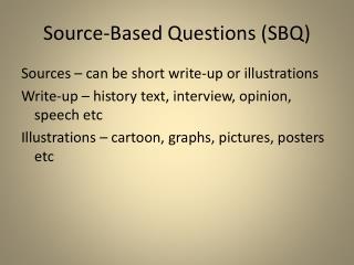 Source-Based  Questions (SBQ)