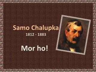 Samo Chalupka 1812 - 1883
