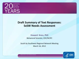 Draft Summary of Text Responses: SxSW Needs Assessment