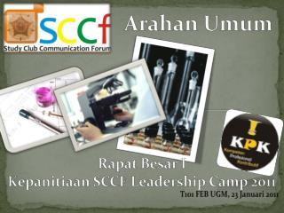 Rapat Besar I Kepanitiaan SCCF Leadership Camp 2011