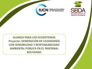 PROYECTO: GENERACION DE CIUDADANIA  CON RESPONSABILIDAD Y SENSIBILIZACION AMBIENTAL