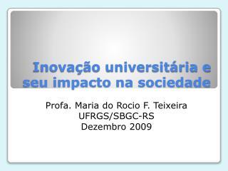 Inovação universitária e seu impacto na sociedade