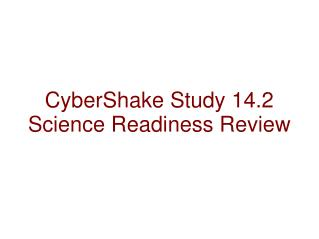 CyberShake Study  14.2 Science Readiness  Review