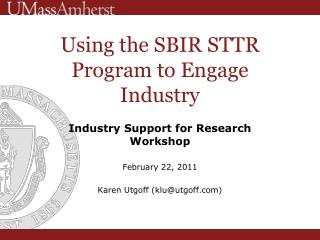 Using the SBIR STTR Program to Engage Industry