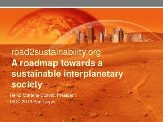 road2sustainability A roadmap towards a sustainable interplanetary society