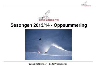 Sesongen 2013/14 - Oppsummering