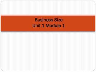 Business Size Unit 1 Module 1