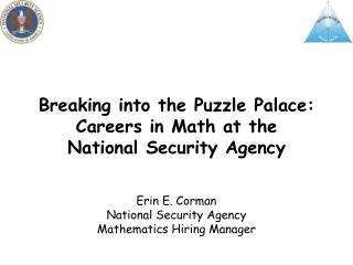 Breaking into the Puzzle Palace: Careers in Math at the National Security Agency