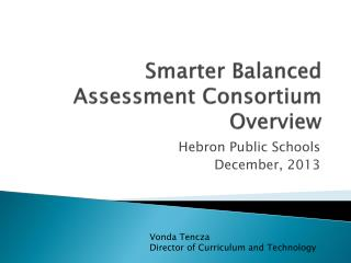 Smarter Balanced Assessment Consortium Overview