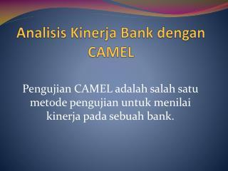Analisis Kinerja  Bank  dengan  CAMEL