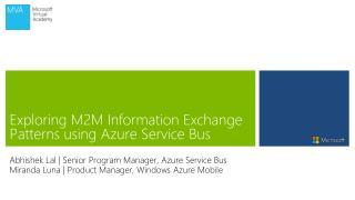 Exploring  M2M  Information Exchange Patterns using Azure Service Bus