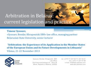 Arbitration in Belarus :  current legislation and practice