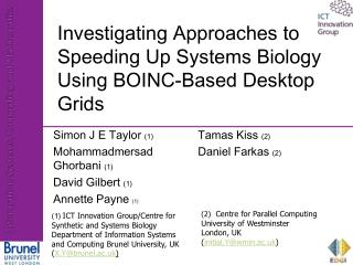 Investigating Approaches to Speeding Up Systems Biology Using BOINC-Based Desktop Grids