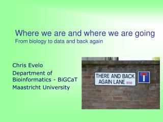 Where we are and where we are going From biology to data and back again
