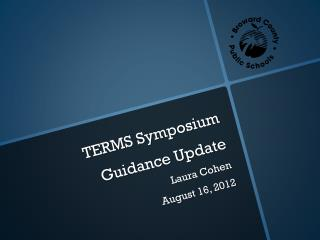 TERMS Symposium Guidance Update