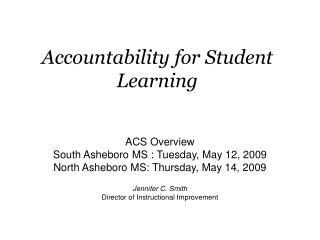 Accountability for Student Learning