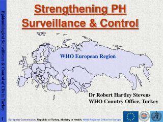 Strengthening PH Surveillance  Control