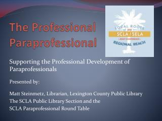 The Professional Paraprofessional