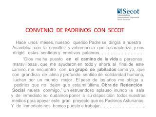 CONVENIO  DE PADRINOS  CON  SECOT