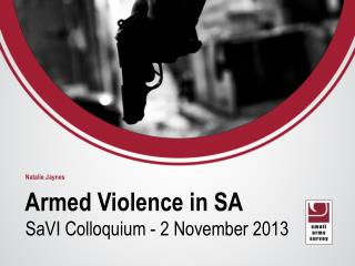 Armed Violence in SA