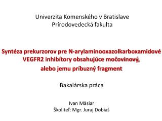 Univerzita Komensk�ho v Bratislave Pr�rodovedeck� fakulta