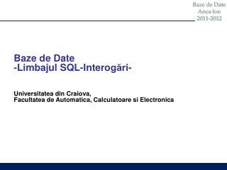 Baze  de Date - Limbajul  SQL- Intero gări - Universitatea din Craiova,