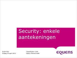 Security: enkele aantekeningen