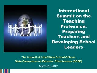 International Summit on the Teaching Profession: Preparing Teachers and Developing School Leaders