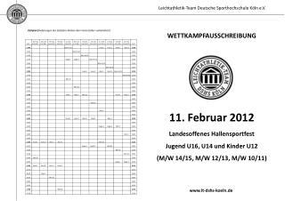 Zeitplan ( Änderungen des Zeitplans bleiben dem Veranstalter vorbehalten!)