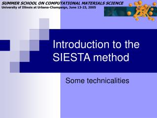 Introduction to the SIESTA method