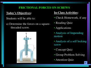 FRICTIONAL FORCES ON SCREWS