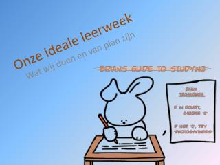 Onze ideale leerweek