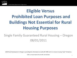 Eligible Versus  Prohibited Loan Purposes and Buildings Not Essential for Rural Housing Purposes